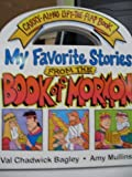 img - for My Favorite Stories from the Book of Mormon (Carry-Along Lift-the-Flap Book) book / textbook / text book