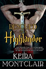 Rescued by a Highlander: Alex and Maddie (Highlander Clan Grant Series Book 1)