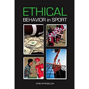 Ethical Behavior in Sport Herb Appenzeller
