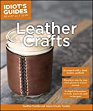 Download Idiot's Guides: Leather Crafts