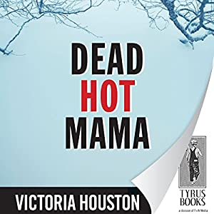 Dead Hot Mama Hörbuch