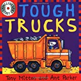 Tony Mitton and Ant Parker Tough Trucks (Amazing Machines with CD)