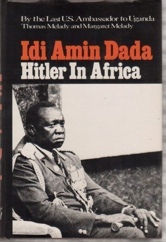 idi amin essay This essay—the introduction to a collection of essays on idi amin's uganda—illuminates the infrastructure of amin's dictatorship it was through the technology of the news media that amin's.
