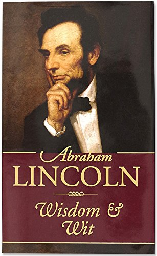 Abraham Lincoln Wisdom and Wit (Americana Pocket Gift Editions), Abraham Lincoln; Louise Bachelder