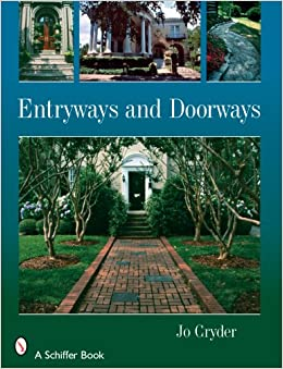 Entryways and Doorways: Jo Cryder: 9780764328589: Amazon.com: Books