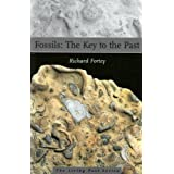 Fossils: The Key to the Past ~ Richard Fortey