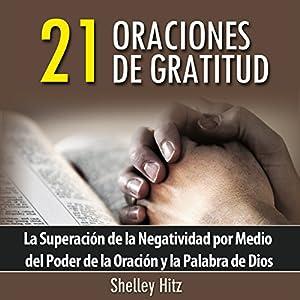 21 Oraciones de Gratitud Hörbuch