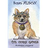 The Corgi Games - Illustrated Doggerelby Susan Alison
