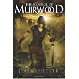 The Scourge of Muirwood (Legends of Muirwood: Book 3) ~ Jeff Wheeler