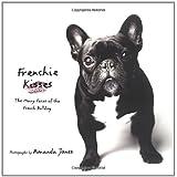 """Frenchie Kissesvon """"Amanda Jones"""""""