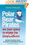 Polar Bear Pirates and Their Quest to...