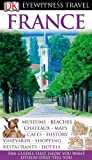 France (Eyewitness Travel Guides)