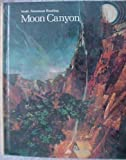 img - for Moon Canyon Grade 8 (Scott Foresman Reading) book / textbook / text book