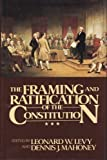 img - for The Framing and Ratification of the Constitution book / textbook / text book