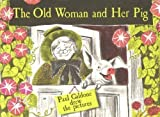 The Old Woman and Her Pig (0070227217) by Galdone, Paul