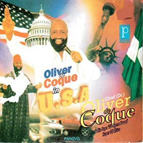 Oliver De Coque And His Expo'76-Ogene Sound Super Of Africa Oliver De Coque And His Expo '76 Ogene Sound Super Of Africa Live And Let Live