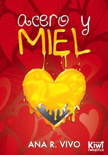 Acero Y Miel descarga pdf epub mobi fb2