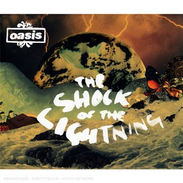 Oasis - The Shock Of The Lightning - Zortam Music