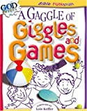 A Gaggle of Giggles and Games (Bible Funstuff) (0781438403) by Lois Keffer