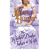 The Wicked Duke Takes a Wifeby Jillian Hunter