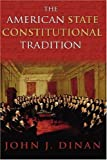 The American State Constitutional Tradition