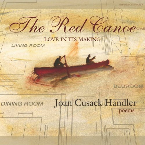 The Red Canoe: Love in Its Making (Notable Voices) PDF