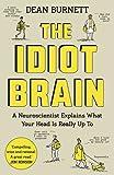 #10: The Idiot Brain