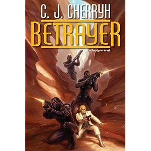 Betrayer - C. J. Cherryh