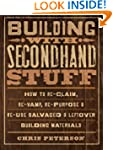 Building with Secondhand Stuff: How t...