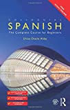 img - for Colloquial Spanish: The Complete Course for Beginners (Colloquial Series (Book Only)) book / textbook / text book