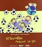 Las Tres Mellizas Marcan Un Gol (Spanish Edition)