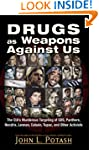 Drugs as Weapons Against Us: The CIA'...