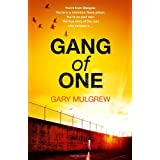 Gang of One: One Man's Incredible Battle to Find His Missing Daughterby Gary Mulgrew