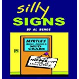 Silly Signs ~ Al Benge
