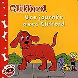 echange, troc Elsa Devernois, Norman Bridwell, Sylvie Lazourenko - Clifford : Une journée avec Clifford