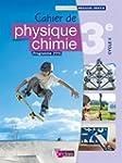 Physique Chimie 3e • Cahier d'...