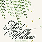 Third Willow | Lenore Skomal