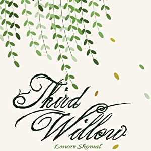 Third Willow | [Lenore Skomal]