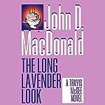 The Long Lavender Look: A Travis McGee Novel, Book 12   John D. MacDonald