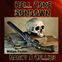 Hell Come Sundown (       UNABRIDGED) by Nancy A. Collins Narrated by William E. Fortier