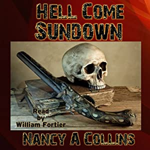 Hell Come Sundown | [Nancy A. Collins]