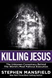 Killing Jesus
