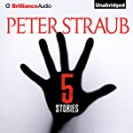 5 Stories | Peter Straub