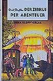 Abenteuer-Serie / Der Zirkus der Abenteuer