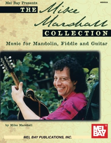 the-mike-marshall-collection-music-for-mandolin-fiddle-and-guitar
