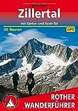 Zillertal: mit Gerlos- und Tuxer Tal. 50 Touren. Mit GPS-Daten