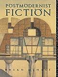 Postmodernist Fiction