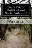 img - for State Trials Political and Social Volume I book / textbook / text book