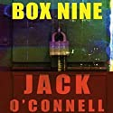 Box Nine: Quinsigamond Audiobook by Jack O'Connell Narrated by Eric Michael Summerer