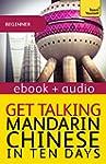 Get Talking Mandarin Chinese  in Ten...